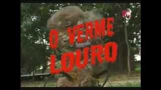Hermes e Renato - O Verme Louro
