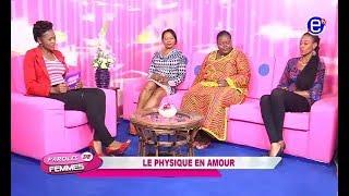 PAROLES DE FEMMES (L'IMPORTANCE DU  PHYSIQUE EN AMOUR) ÉQUINOXE TV  DU 1er DÉCEMBRE