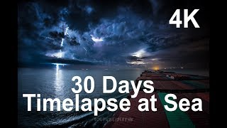 30 Days Timelapse at Sea | 4K | Through Thunderstorms, Torrential Rain & Busy Traffic thumbnail
