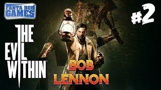 The Evil Within - Ep 2 - Playthrough FR 1080 par Bob Lennon