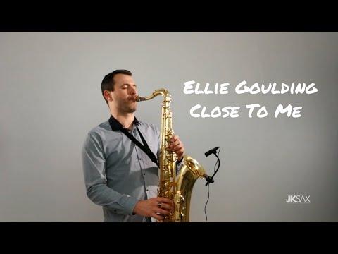 Close To Me - Ellie Goulding, Diplo, Swae Lee (JK Sax Cover)
