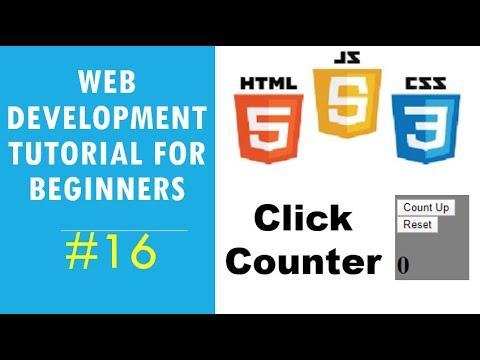 Web Development Tutorial For Beginners #16 - JavaScript - Click Counter