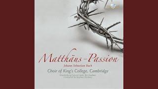 """Matthäus-Passion, BWV 244: No. 14, Recitative """"Und da sie den Lobgesang gesprochen hatten""""..."""