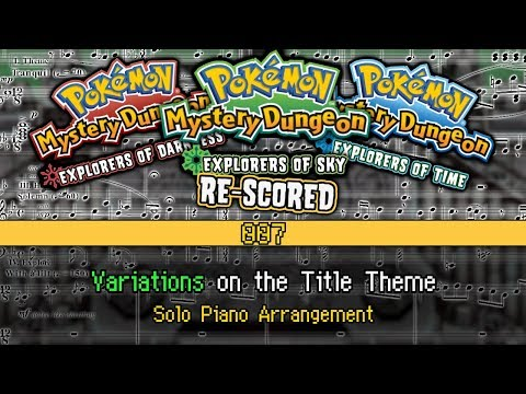 [007] PMD: EoT/D/S - Variations on the Title Theme (Piano Sheet Music)