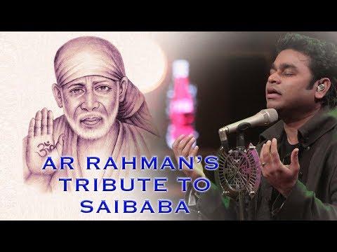 AR RAHMAN'S TRIBUTE TO SAI BABA