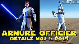 ARMURE OFFICIER CLONE, DÉTAILS MAJ (Décembre) & INFOS 2019 | Star Wars Battlefront 2