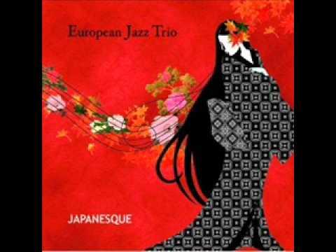 European Jazz Trio -yosaku