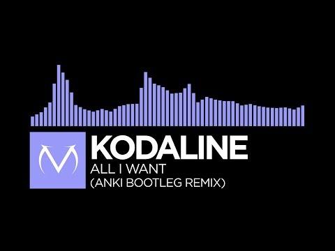 [Future Bass] - Kodaline - All I Want...