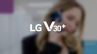 Видеообзор смартфона LG V30+