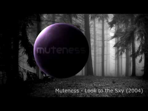 Muteness - Look to the Sky