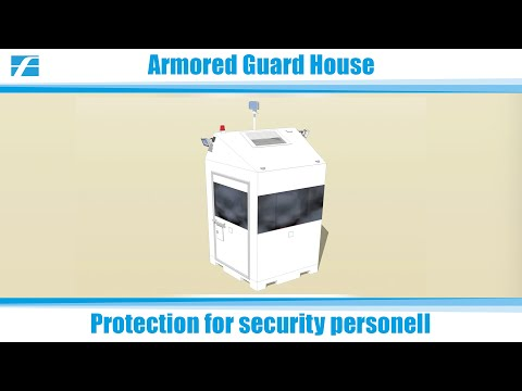 Armored Guard House - protection for security personnel - By Carl Friederichs