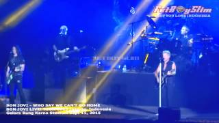 BON JOVI - WHO SAYS YOU CAN'T GO HOME live in Jakarta, Indonesia 2015