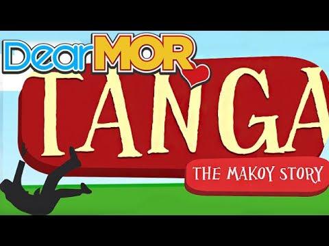 "Dear MOR: ""Tanga"" The Makoy Story 03-14-17"