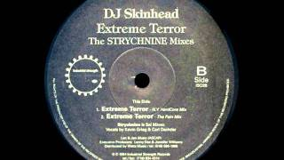 DJ Skinhead - Extreme Terror (The Pain Mix)