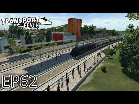 Transport Fever Gameplay | Cross Country Tour (Part 1) | Episode 62