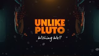 Unlike Pluto - Wishing Well (Pluto Tapes)