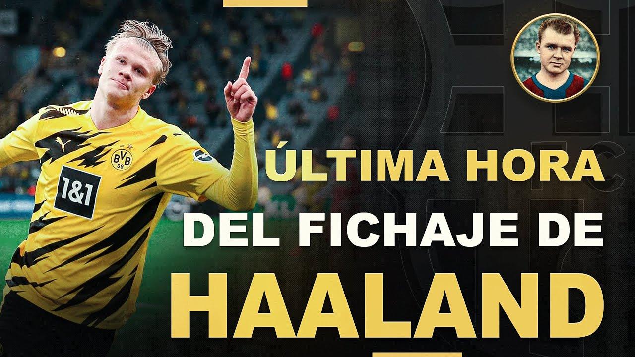 Download 💥OJO💥La ÚLTIMA HORA del fichaje de Haaland por el BARÇA😱