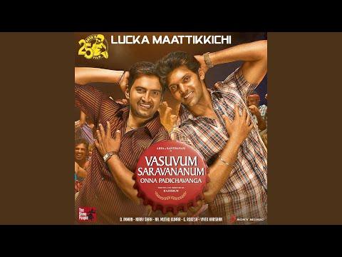 Lucka Maattikkichi (From