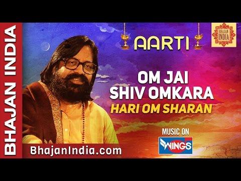 Om Jai Shiv Omkara, Prabhu Hara Shiv Omkara - Hari Om Sharan - Shiv Aarti