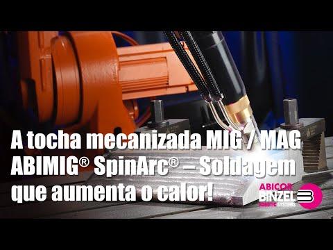 A tocha mecanizada MIG / MAG ABIMIG® SpinArc® – Soldagem que aumenta o calor!