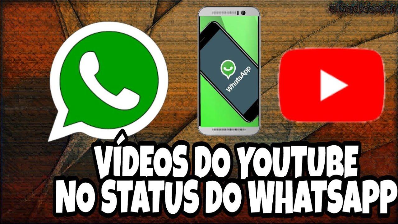 como colocar videos do youtube no status do whatsapp