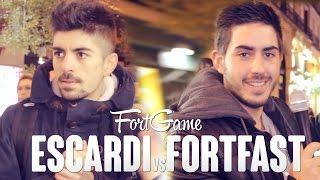 ESCARDI VS FORTFAST | FortGame