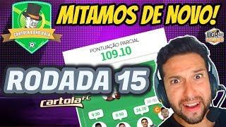 MITAMOS !TIME PARA MITAR DICAS RODADA 15 MÉDIA DE 86,7 PTS ESCALAÇÃO CARTOLA FC 2019 FOCO PONTUAÇÃO
