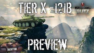 121B - Tier X Tank Preview - Wot Blitz