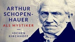 Schopenhauer als Mystiker