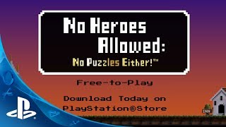 No Heroes Allowed: No Puzzles Either! Launch Trailer