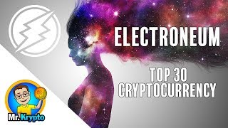Electroneum I Breaking News I TOP 30 Cryptocurrency