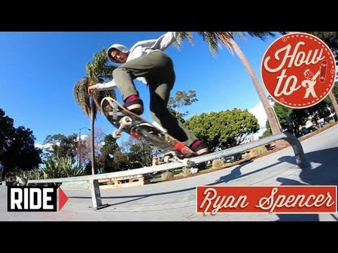 HowTo Skateboarding: Backside 180 Switch Frontside Crooks with Ryan Spencer