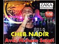 Cheb Nadir - Raha las9a