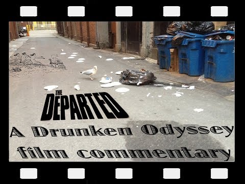 The Drunken Odyssey Presents an Unauthorized Commentary for The Departed