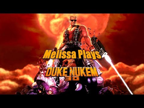Melissa's kicking ass and chewing bubble gum in Duke Nukem 3D