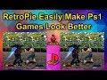 RetroPie Easily Make PS1 Games Look Better