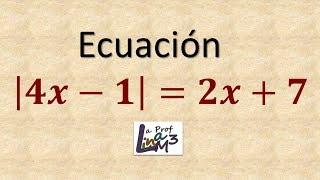 Ecuación con valor absoluto | Ejercicio 4 | La Prof Lina M3