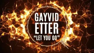 atb let you go gayvid etter 2017 remix