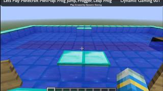 Lets Play Minecraft - MiniMap :Leap Frog (Frogger, Frog Jump) DOWNLOAD