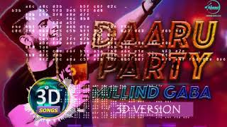 Daru Party 3D Version || Millind Gaba || Requested Track || Bass Boosted