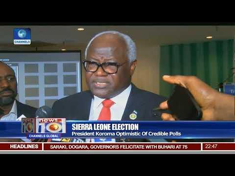 Sierra Leone Election: President Koroma Optimistic Of Credible Polls