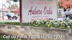 Auburn Oaks Senior Living Assisted Living | Citrus Heights CA | California | Memory Care