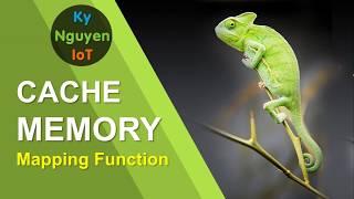 Kiến trúc máy tính: Bộ nhớ đệm - Phần 2: Hàm ánh xạ (cache memory - mapping function)