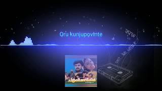 Oru kunju povinte |HD| Chandranudikkunna Dikkil