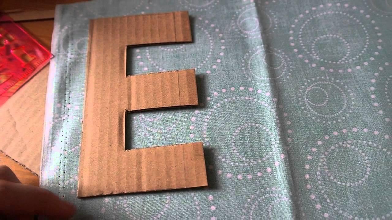Basteltipp - Deko-Stoffbuchstaben aus Pappe - YouTube