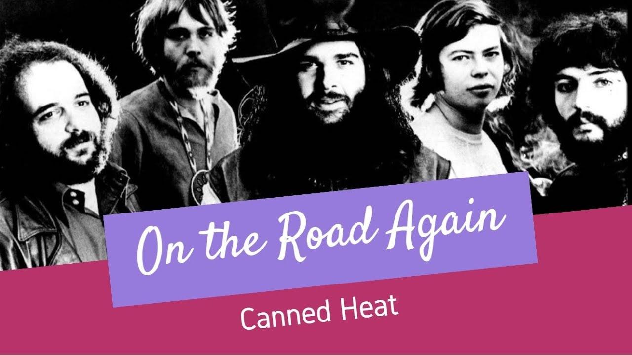 On the Road Again   Canned Heat   Lyrics