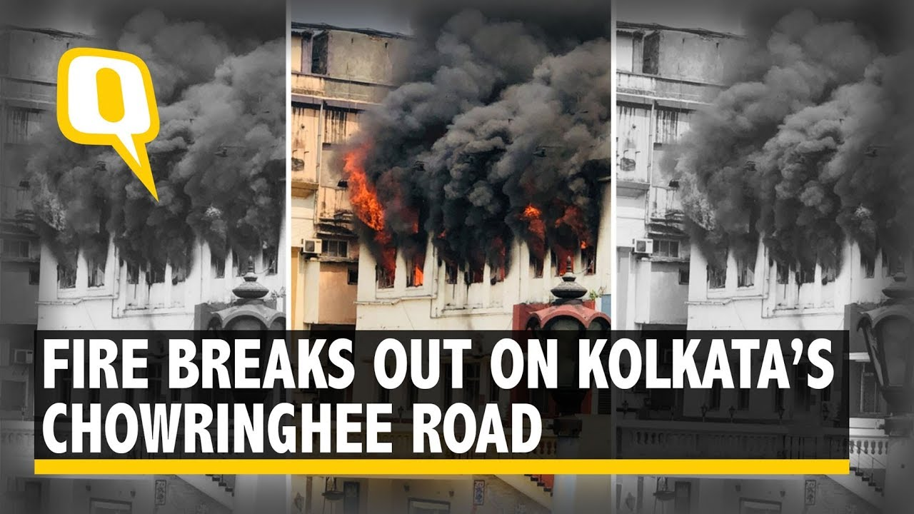 Fire Breaks Out On Kolkata S Chowringhee Road No Casualties The Quint