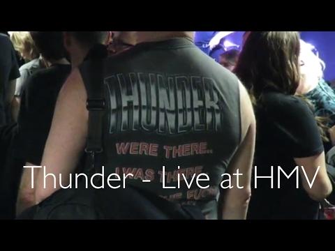Vlog 007 - Thunder - Rip it Up - Live at HMV Oxford Street