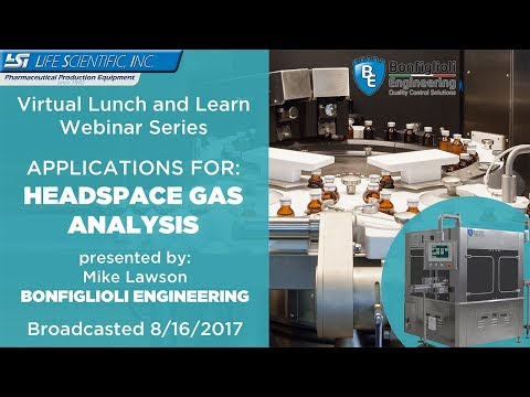 Life Scientific Lunch and Learn Series - Bonfiglioli - Headspace Gas Analysis
