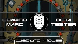 Edward Marc - Beta Tester